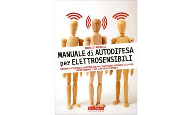 Manuale di Autodifesa per Elettrosensibili – Libro